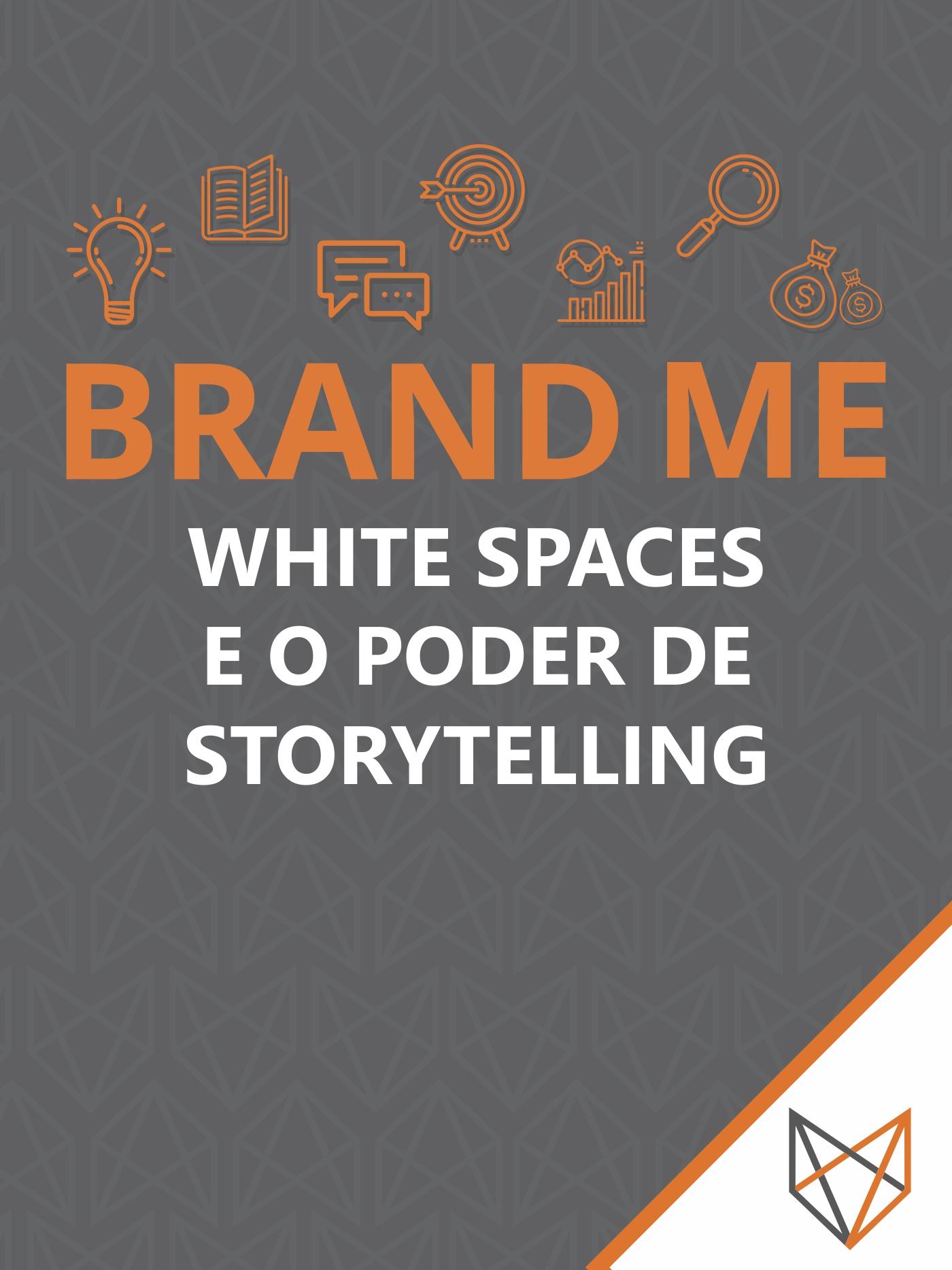 white spaces e o poder de storytelling